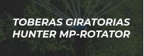 Toberas MP Rotator